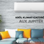 AUX Jupiter. Król wśród klimatyzatorów!
